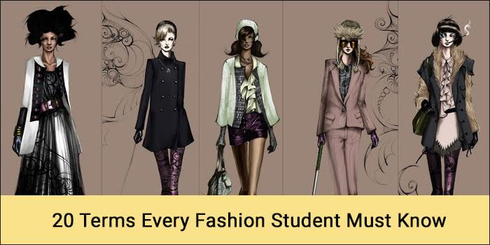 20 Terms Every Fashion Student Must Know