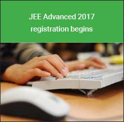 JEE Advanced 2017 registration begins