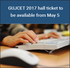 GUJCET 2017 hall ticket to be available from May 5