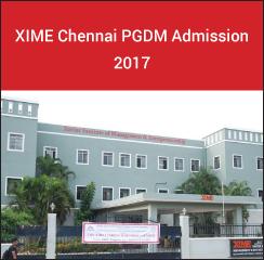 XIME Chennai announces PGDM admission 2017