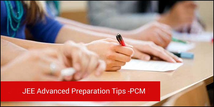 JEE Advanced Preparation Tips - Physics, Chemistry and Mathematics