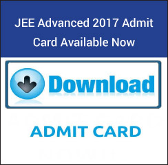 JEE Advanced 2017 Admit Card Available Now!