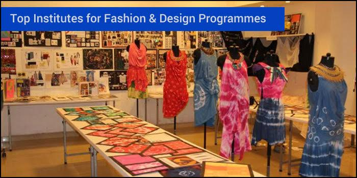 Top Institutes for Fashion & Design Programmes