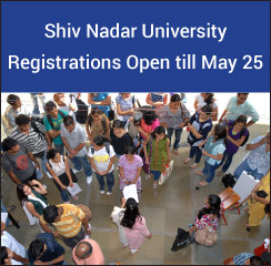 Shiv Nadar University Registrations Open till May 25!