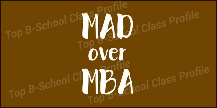 Mad over MBA: Aiming for the Stars