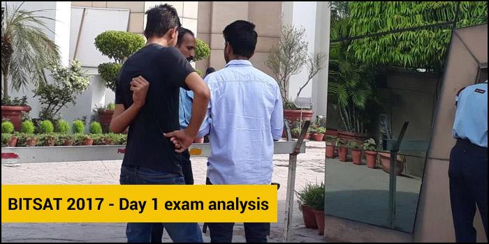 BITSAT 2017 - Day 1 Exam Analysis