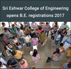 Sri Eshwar College of Engineering opens B.E. registrations 2017