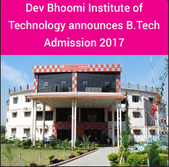 Dev Bhoomi Institute of Technology announces B.Tech Admission 2017