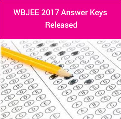 WBJEE 2017 Answer Key Released!