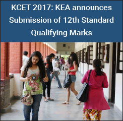 KCET 2017: KEA announces Submission of 12th Standard Qualifying Marks
