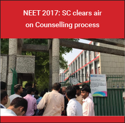 NEET 2017: SC clears air on Counselling process, Deemed University seats to be filled by DGHS along with 15% All India Quota seats