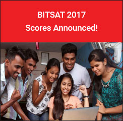 BITSAT 2017 Scores Announced!