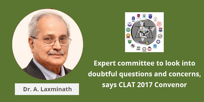CLAT 2017: Expert committee to look into doubtful questions; Convenor asks candidates to file objections through CLAT website