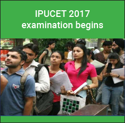 IPU CET 2017 Examination begins!