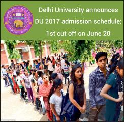 DU Admissions 2017: Delhi University announces admission schedule; 1st cut off on June 20