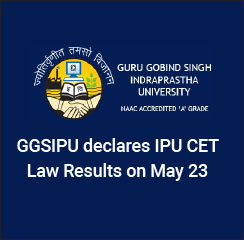 GGSIPU declares IPU CET Law Results on May 23