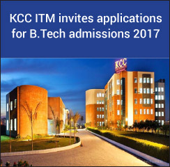 KCC ITM invites applications for B.Tech admissions 2017