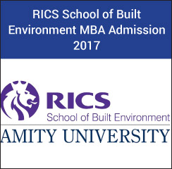RICS School of Built Environment Noida conducts MBA Admissions 2017