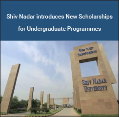 Shiv Nadar introduces New Scholarships for Undergraduate Programmes