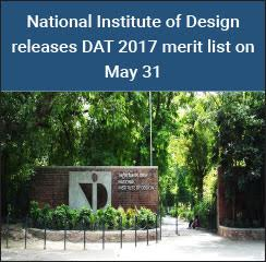 National Institute of Design releases DAT 2017 merit list on May 31