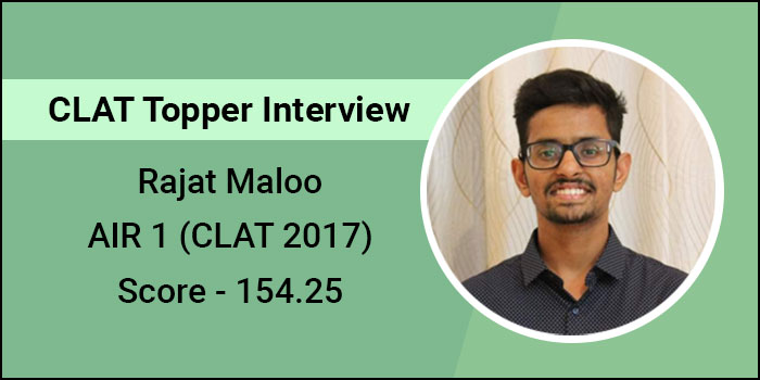 CLAT 2017 Topper Interview: Strategise preparation to overcome challenge of accuracy with speed, says Rajat Maloo, AIR 1