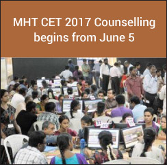 MHT CET 2017 Counselling begins from June 5