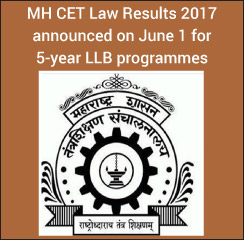 DHE Maharashtra declares MH CET Law Results 2017 on June 1 for 5-year LLB programmes