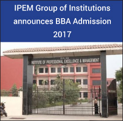 IPEM Group of Institutions announces BBA Admission 2017