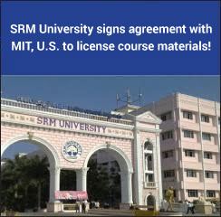SRM University signs agreement with MIT, U.S. to license course materials!