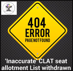 CLAT 2017: 'Inaccurate' first seat allotment list withdrawn; revised list to be published on June 7