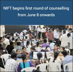 NIFT begins first round of counselling from June 8 onwards
