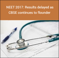 NEET 2017: Results delayed indefinitely as CBSE continues to flounder