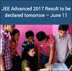 JEE Advanced 2017 Result to be declared tomorrow – June 11