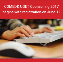 COMEDK UGET Counselling 2017 begins with registration on June 12