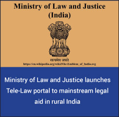Ministry of Law and Justice launches Tele-Law portal to mainstream legal aid in rural India