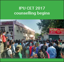 IPU CET 2017 counselling begins