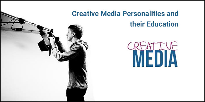 Creative Media Personalities and their Education