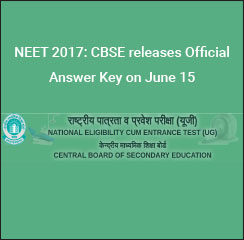 NEET 2017: CBSE releases Official Answer Key on June 15