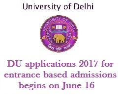 DU Admissions 2017: Application process for entrance based admissions to begin on June 16