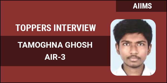 AIIMS MBBS 2017 Topper Interview: Speed and technique keys to success, says AIR 3 Tamoghna Ghosh