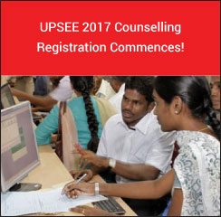 UPSEE 2017 Counselling Registration Commences!