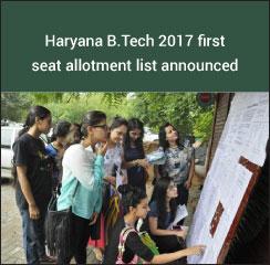 Haryana B.Tech 2017 first seat allotment list announced