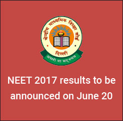 NEET 2017: With Final Answer key still awaited, officials say results to be announced on June 20