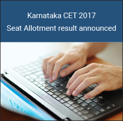 Karnataka CET 2017 Seat Allotment result announced