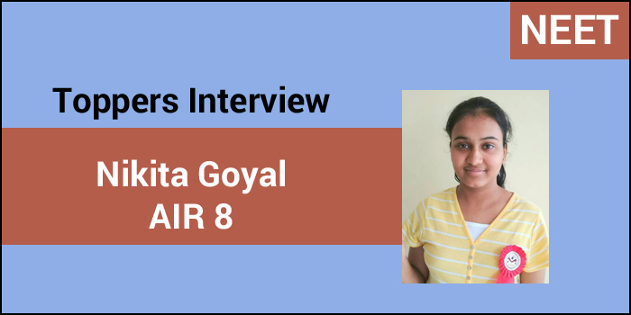 NEET 2017 Topper Interview: Mock test and Self study are key to crack NEET, says AIR 8, Nikita Goyal