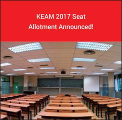 KEAM 2017 Seat Allotment Announced!
