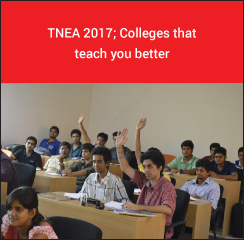 TNEA 2017; Colleges that teach you better