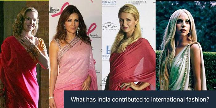 What has India contributed to international fashion?