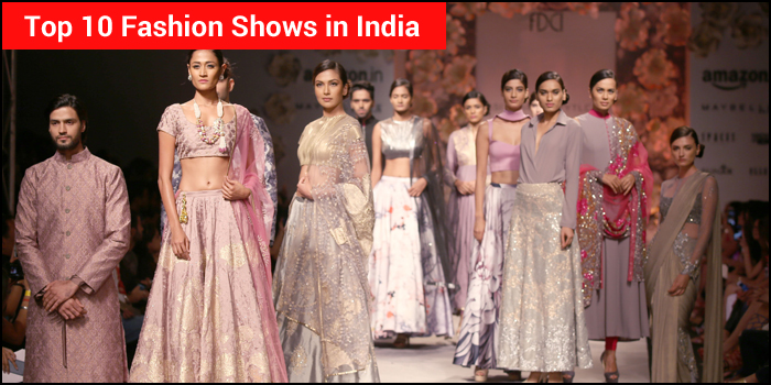 Top 10 Fashion Shows in India