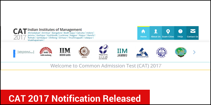 CAT 2017 Notification Released - Key Features you must know